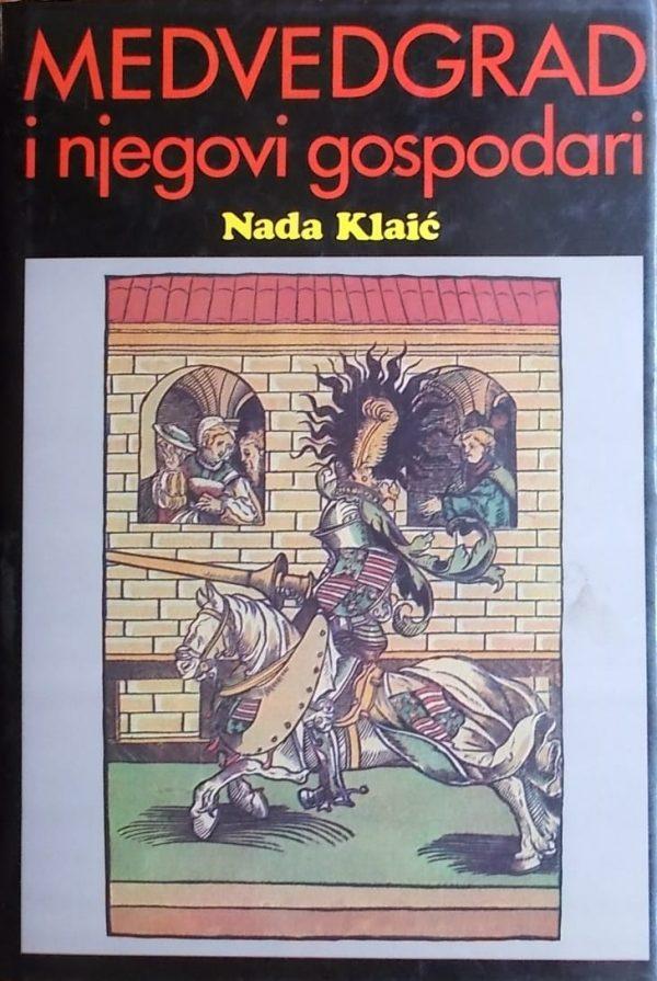 Klaić: Medvedgrad i njegovi gospodari