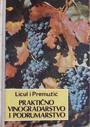Licul, Premužić: Praktično vinogradarstvo i podrumarstvo