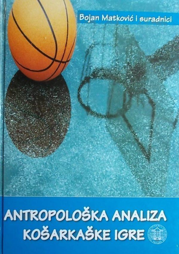 Matković-Antropološka analiza košarkaske igre