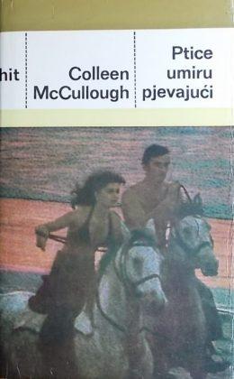 McCullough: Ptice umiru pjevajući