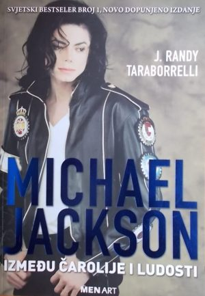 Taraborrelli: Michael Jackson: između čarolije i ludosti