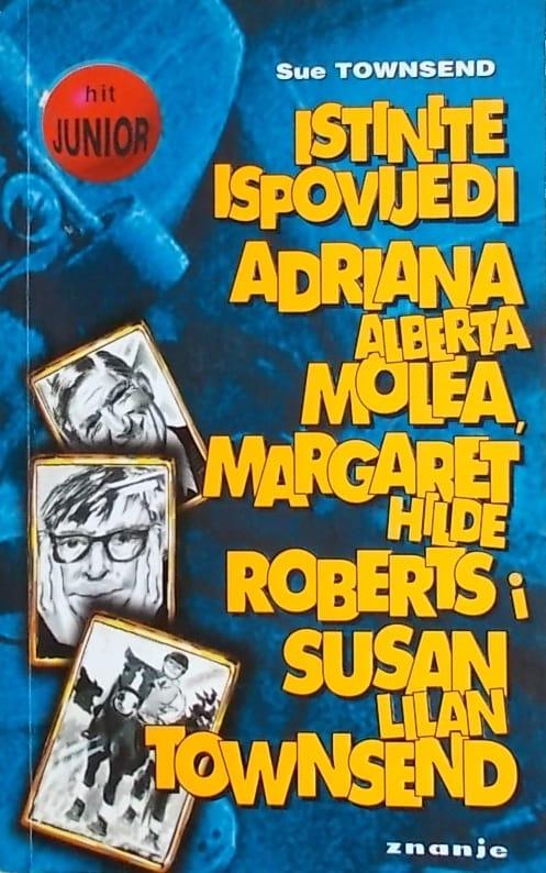 Townsend: Istinite ispovijedi Adriana Alberta Molea, Margaret Hilde Roberts i Susan Lilian Townsend