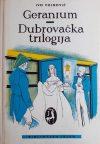 Vojnović; Geranium / Dubrovačka trilogija