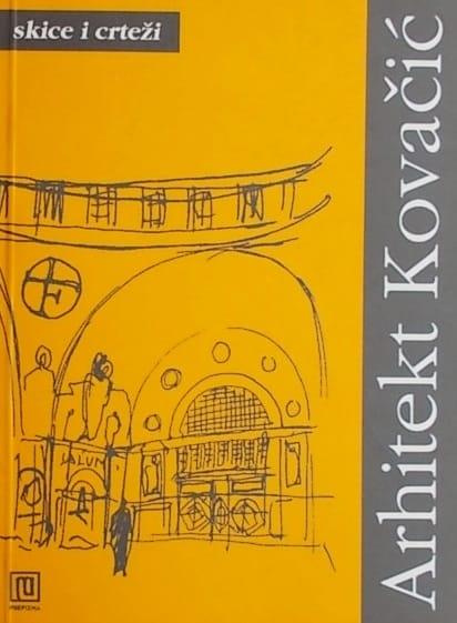 Arhitekt Viktor Kovačić: skice i crteži