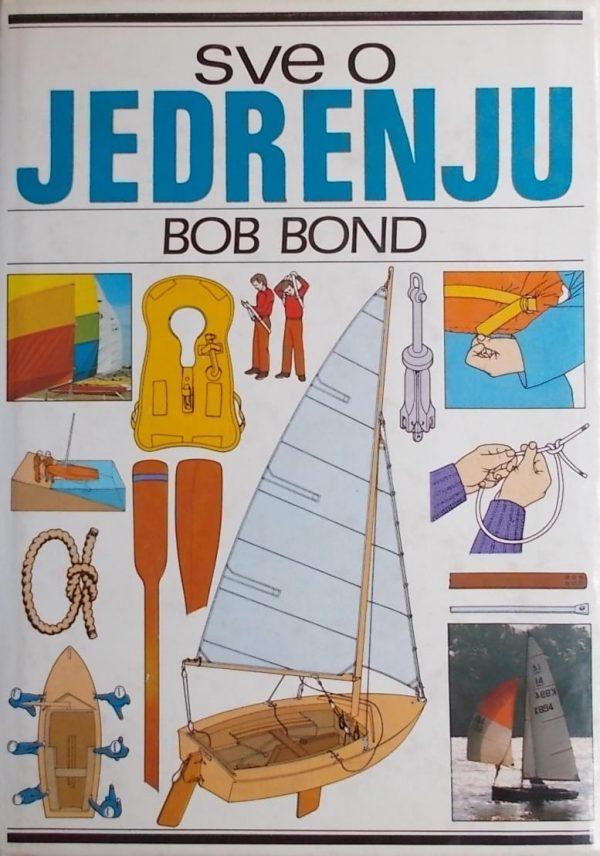 Bond: Sve o jedrenju