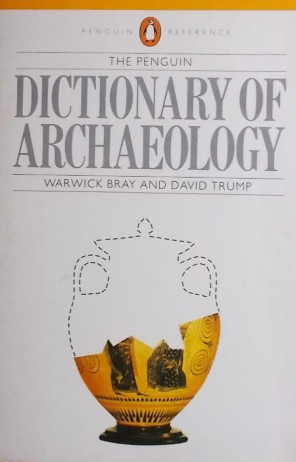 Bray, Trump: Dictionary of Archeology