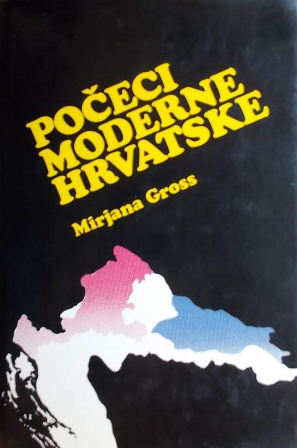 Gross: Počeci moderne Hrvatske