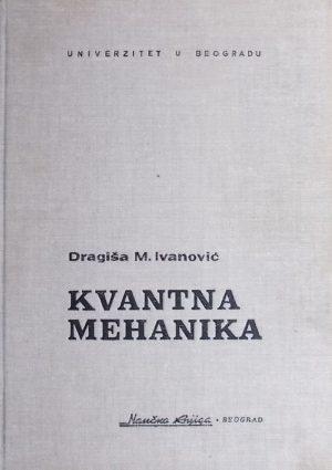 Ivanović: Kvantna mehanika