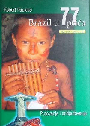 Pauletić: Brazil u 77 priča