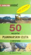 Poljak: 50 najljepših planinarskih izleta u Hrvatskoj