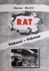 Runtić: Rat Vinkovci-Vukovar