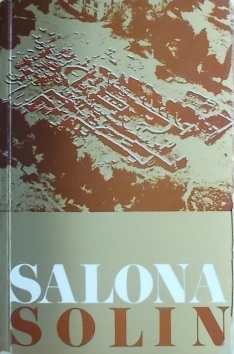 Antička i starokršćanska Salona / Starohrvatski Solin