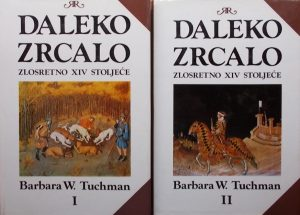 Tuchman-Daleko zrcalo 1-2