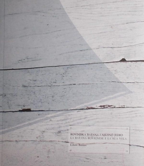 Benussi: Rovinjska batana i njezino jedro