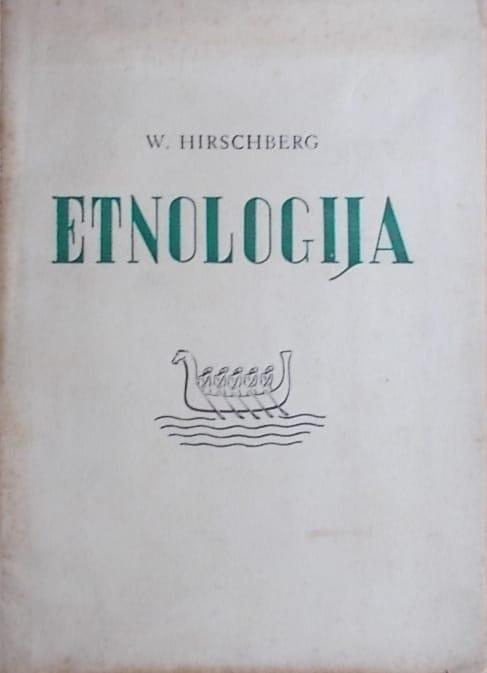 Hirschberg: Etnologija: pogled u razvitak ljudskih kultura