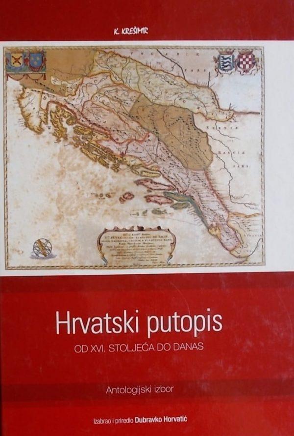 Hrvatski putopis od XVI. stoljeća do danas