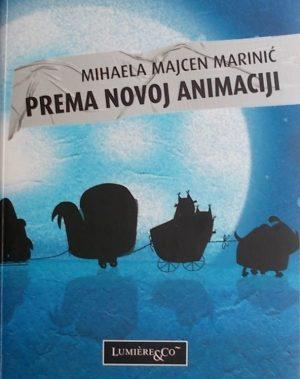 Majcen Marinić: Prema novoj animaciji