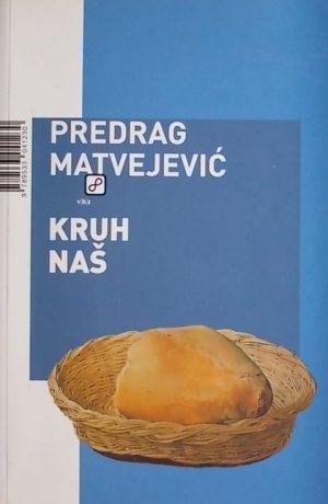 Matvejević-Kruh naš