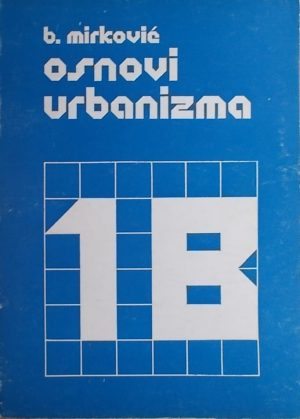 Mirković: Osnovi urbanizma 1/B