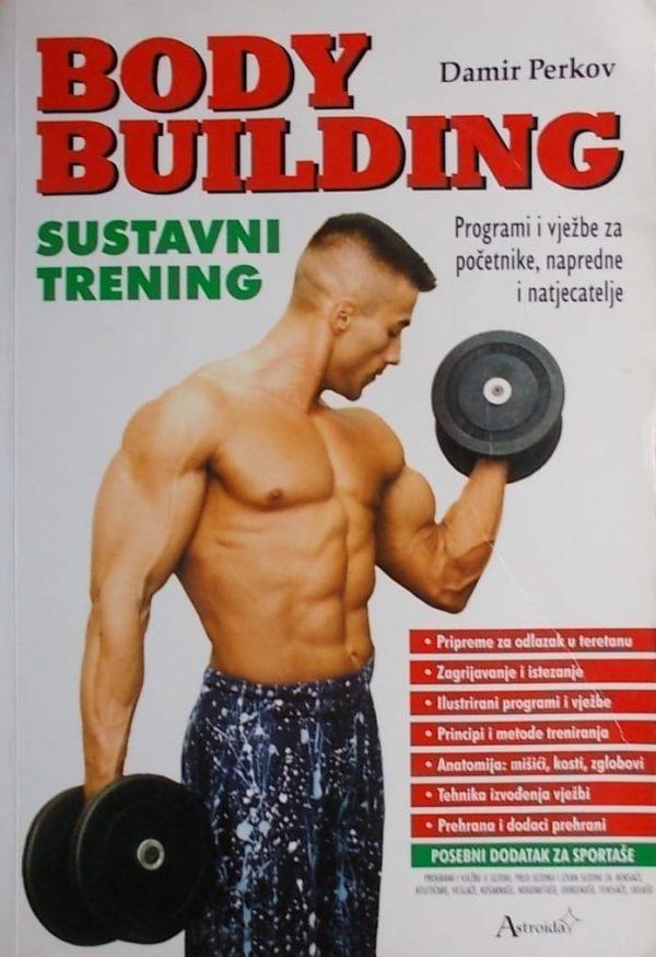 Perkov: Body building: sustavni trening