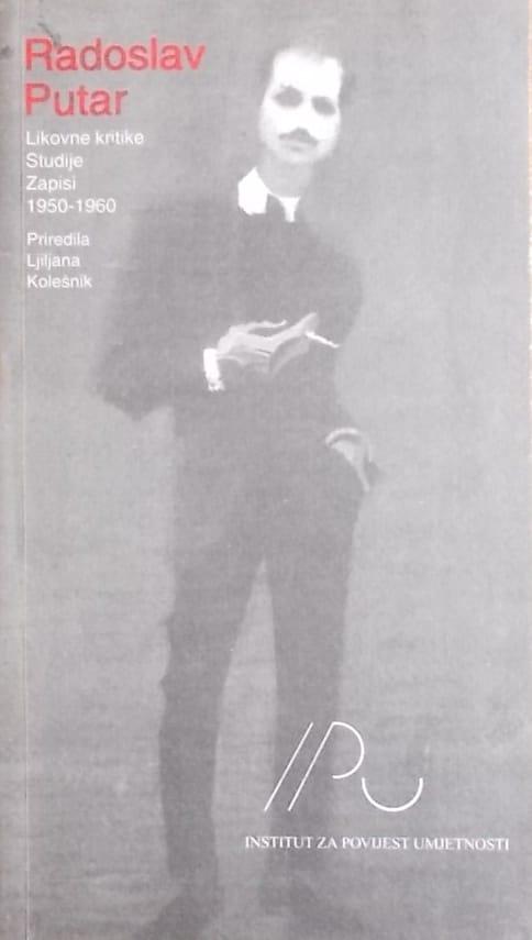Putar: Likovne kritike, studije i zapisi 1950-1960.
