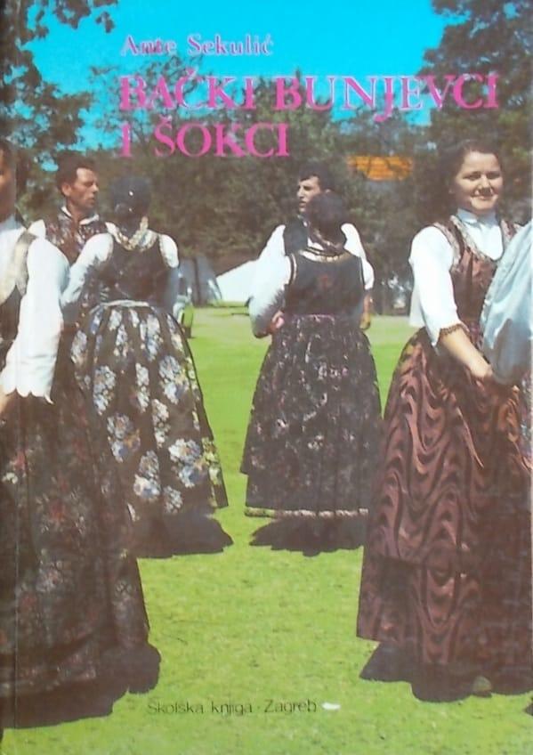 Sekulić: Bački Bunjevci i Šokci