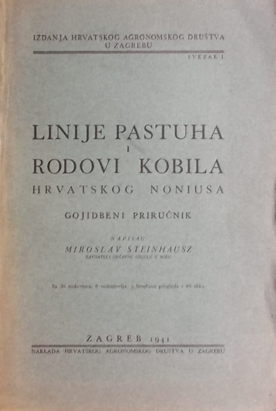 Steinhausz: Linije pastuha i rodovi kobila hrvatskog Noniusa