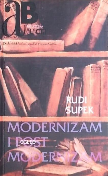 Supek: Modernizam i postmodernizam