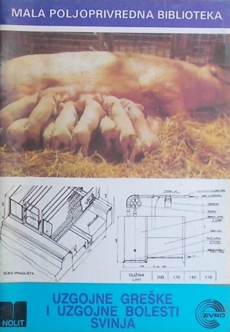 Uzgojne greške i uzgojne bolesti svinja