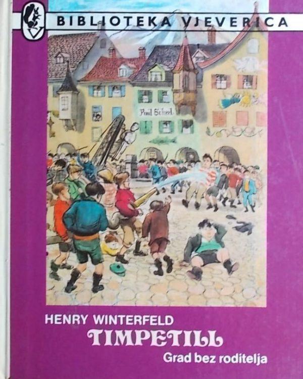Winterfeld: Timpetill: grad bez roditelja