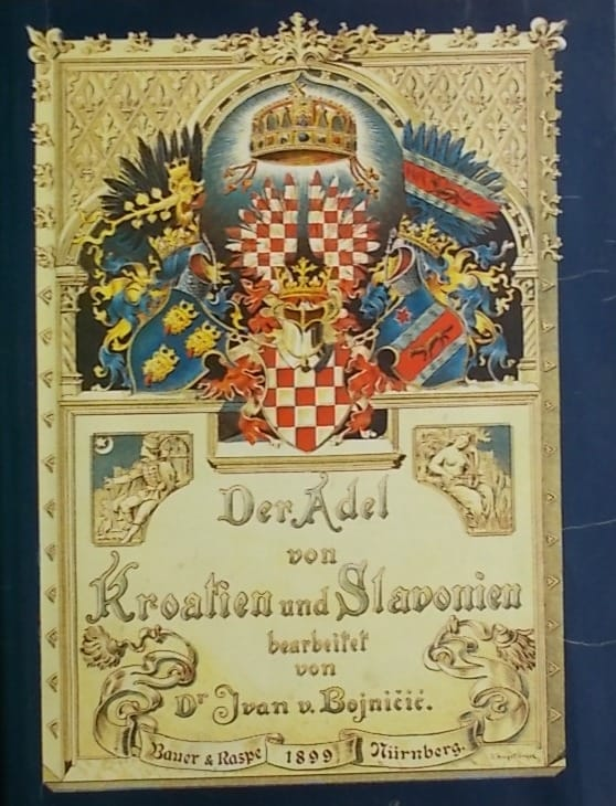 Bojničić: Der Adel von Kroatien und Slavonien