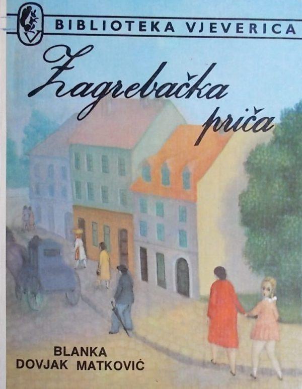 Dovjak Matković-Zagrebačka priča