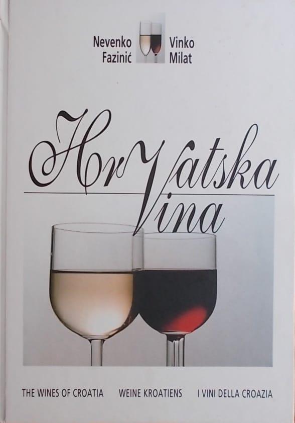 Fazinić, Milat: Hrvatska vina