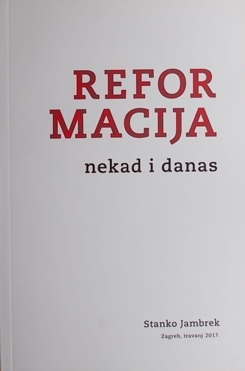 Jambrek: Reformacija nekad i danas
