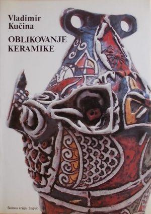 Kučina: Oblikovanje keramike