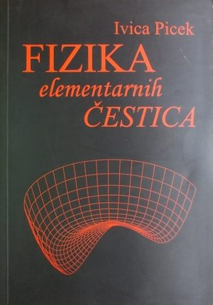 Picek: Fizika elementarnih čestica