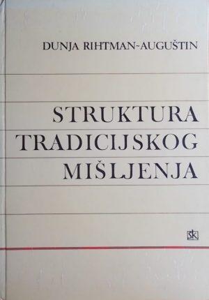 Rihtman-Auguštin: Struktura tradicijskog mišljenja