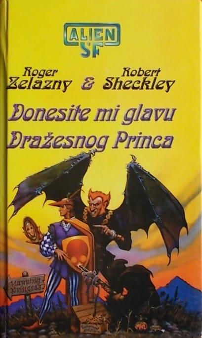 Zelazny, Sheckley: Donesite mi glavu Dražesnog princa