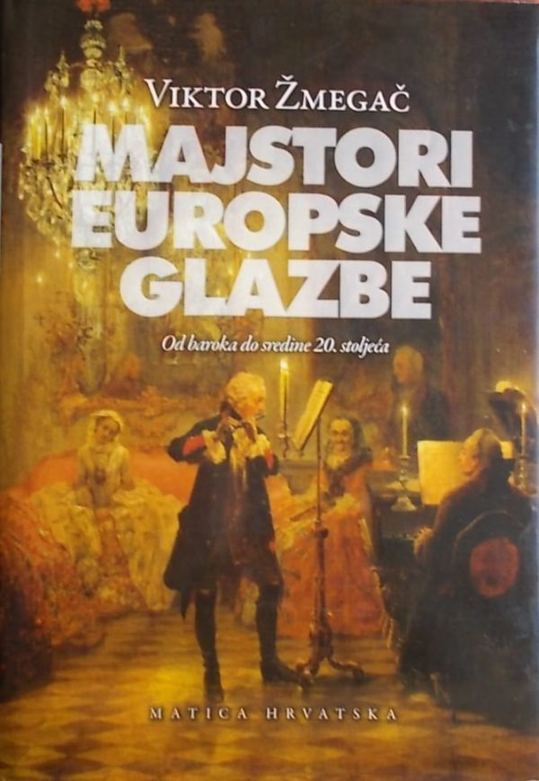 Žmegač: Majstori europske glazbe