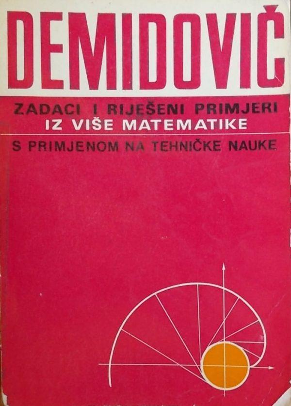 Demidovič: Zadaci i riješeni primjeri iz više matematike