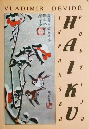 Devide: Japanska haiku poezija i njen kulturnopovijesni okvir