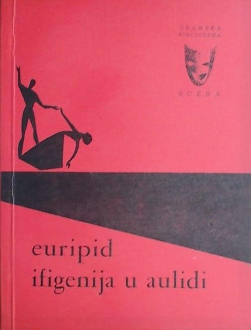 Euripid: Ifigenija u Aulidi