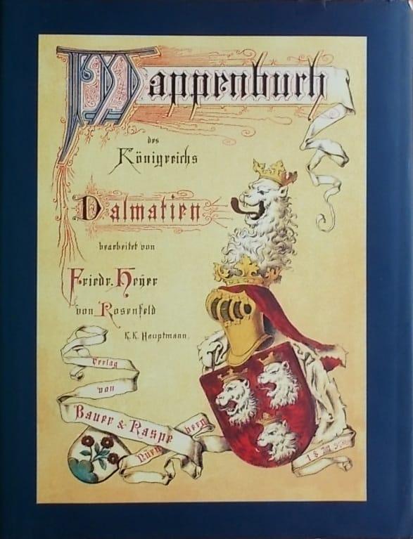 Heyer von Rosenfeld: Der Adel des Königreichs Dalmatien