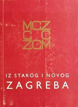 Iz starog i novog Zagreba V