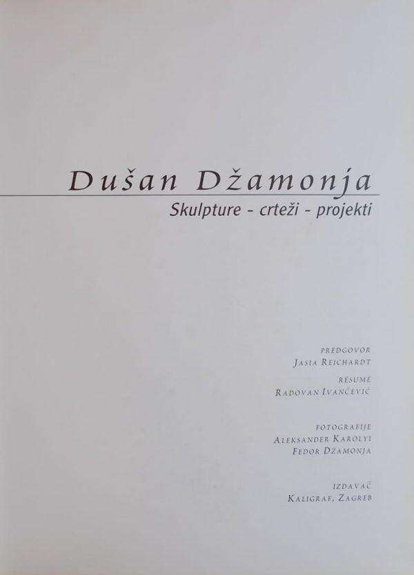 Dušan Džamonja: skulpture-crteži-projekti