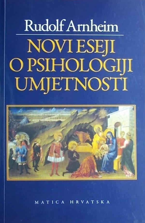 Arnheim: Novi eseji o psihologiji umjetnosti