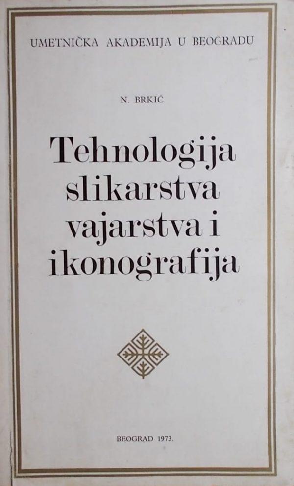 Brkić: Tehnologija slikarstva vajarstva i ikonografija