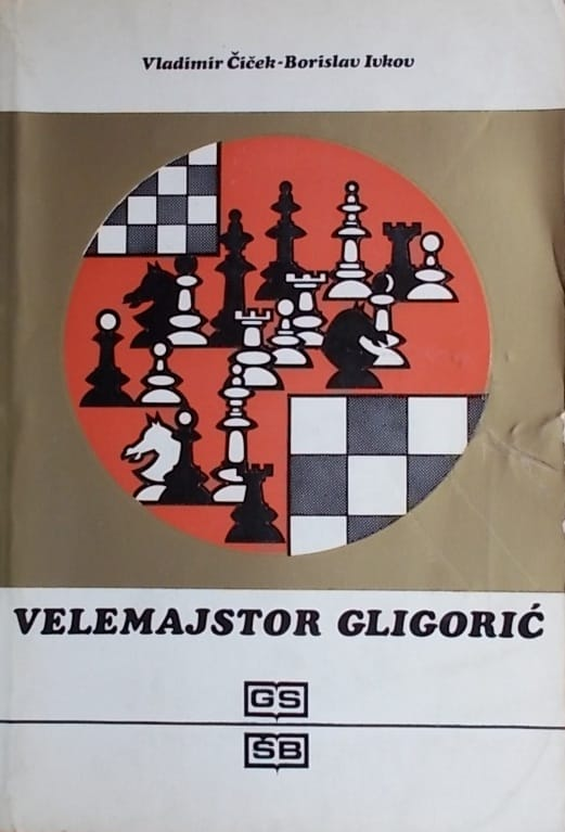 Čiček, Ivkov: Velemajstor Gligorić