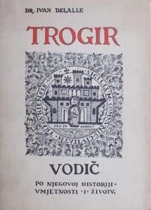 Delalle: Trogir