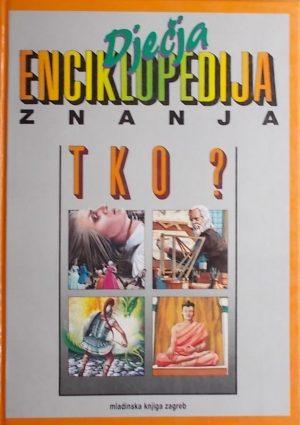 Dječja enciklopedija znanja: Tko?